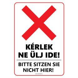 Kérlek ne ülj ide! Magyar-német nyelven