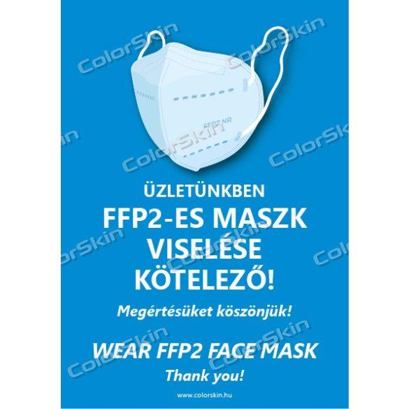 Üzletünkben FFP2-es maszk viselése kötelező! matrica