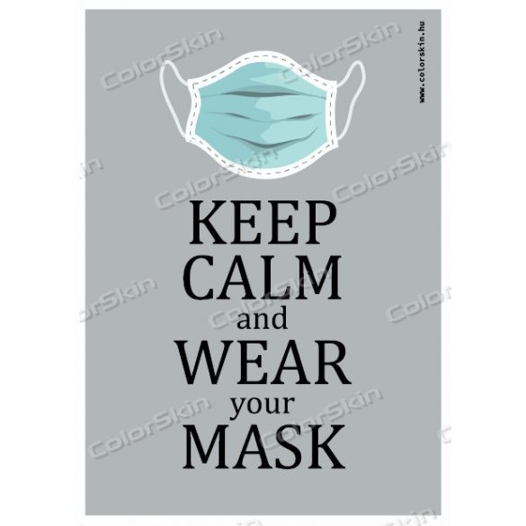 Keep calm and wear your mask! matrica