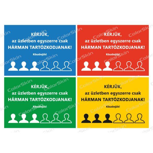 Fekvő formátumú információs tábla - létszámkorlátozás 3 fő