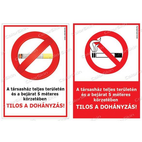 A társasház teljes területén és a bejárat 5 méteres körzetében tilos a dohányzás! tábla